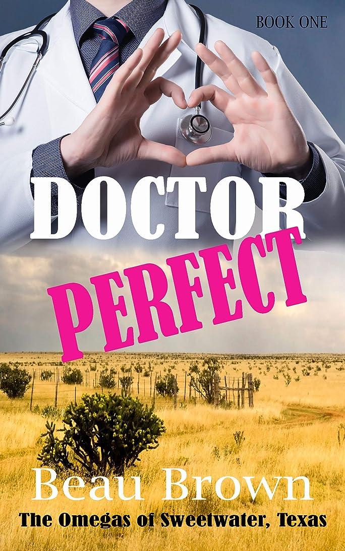 役割近代化するペインティングDoctor Perfect: The Omegas of Sweet Water, Texas Book 1 (English Edition)