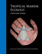 Tropical Marine Ecology: Field guide to Belize