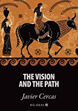 The vision and the path (Big Ideas Book 11) (English Edition)