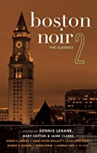 Boston Noir 2: The Classics (Akashic Noir)