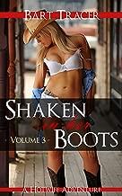 Shaken in her Boots, Volume 3: A Hotwife Adventure