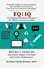 EQ/IQ: Developing Emotional Intelligence for Effective Executive Support