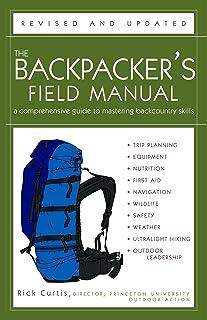 دفترچه راهنما ، بازنگری و به روز شده The Backpacker: راهنمای جامع تسلط بر مهارتهای Backcountry