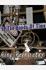 In The Hands Of Time (English Edition) Kindle Ausgabe