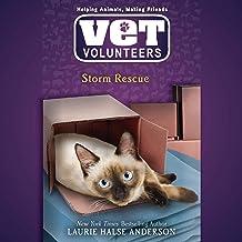 Storm Rescue: Vet Volunteers, Book 6