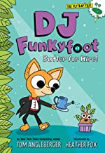 DJ Funkyfoot: Butler for Hire! (DJ Funkyfoot #1) (The Flytrap Files)