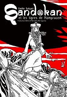 Sandokan et les tigres de Mompracem (French Edition)