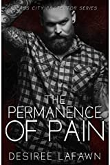 The Permanence of Pain (Glass City Protector Book 1) Kindle Edition