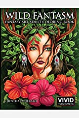 Wild Fantasm - Fantasy Art Adult Coloring Book Paperback