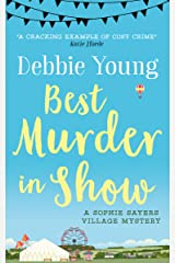 Best Murder in Show (Sophie Sayers Village Mysteries Book 1) Kindle Edition