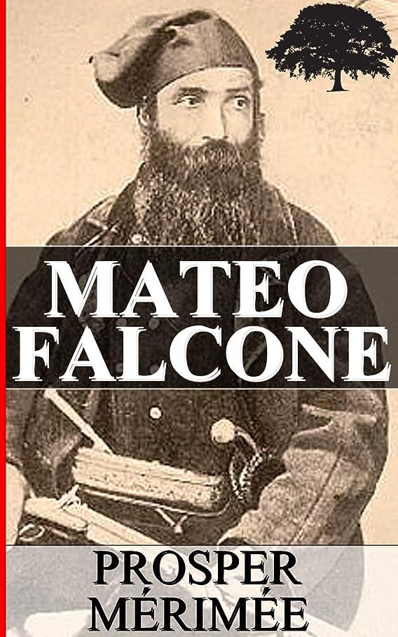コンパイルみなす寺院MATEO FALCONE (French Edition)