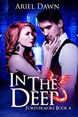 In The Deep (Forevermore Book 4) Kindle Edition