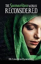 The Samaritan Woman Reconsidered