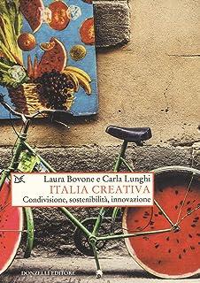 Italia creativa. Condivisione, sostenibilità e innovazione