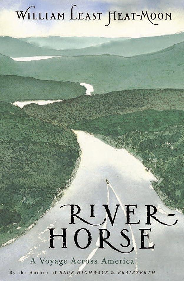 重くする彫刻レインコートRiver-Horse: A Voyage Across America (English Edition)