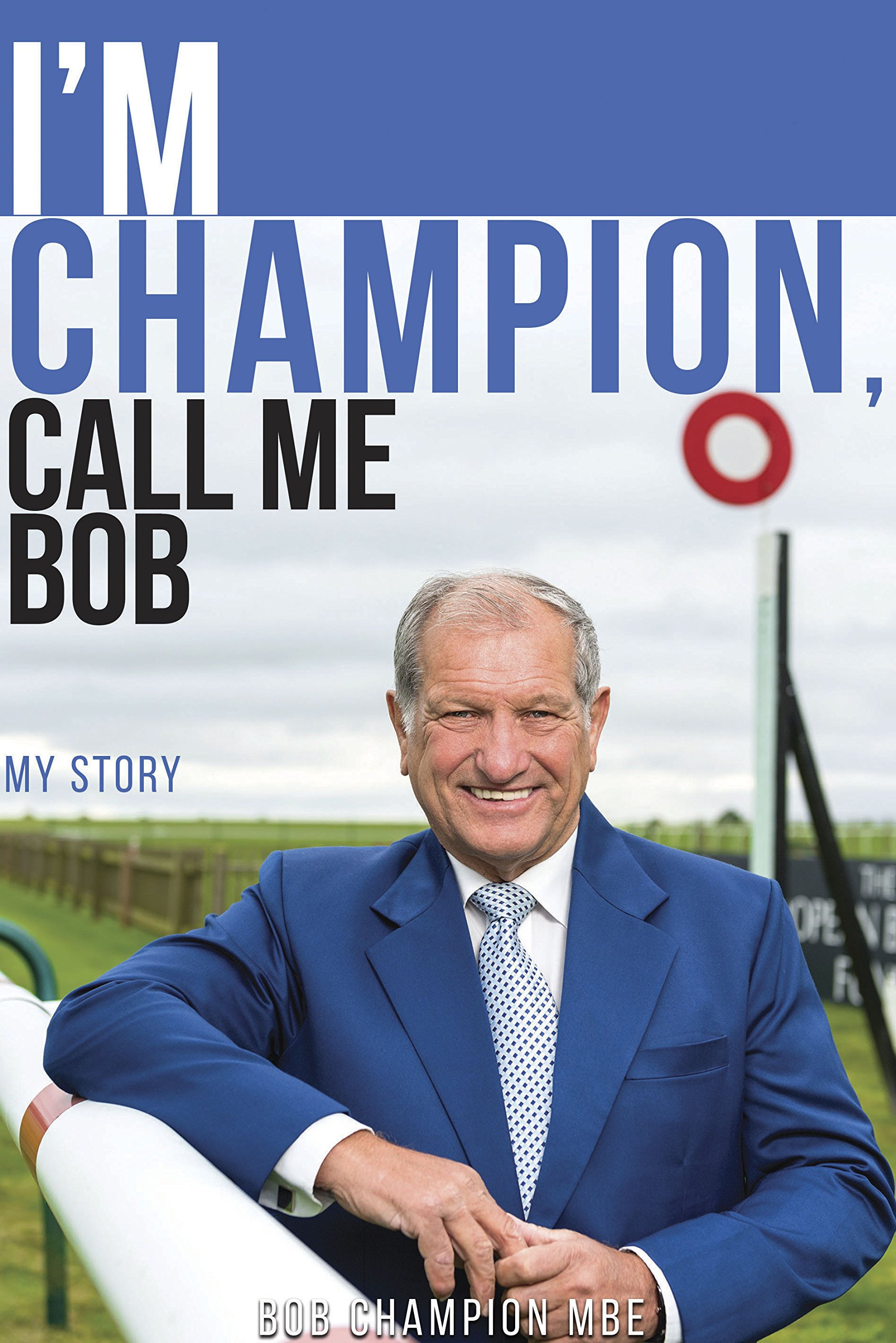 Download I'm Champion, Call Me Bob: My Story (English Edition)