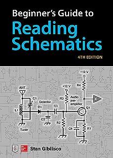 Beginner's Guide to Reading Schematics, Fourth Edition