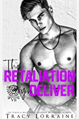 The Retaliation You Deliver: A Dark Bully College Romance (Maddison Kings University Book 7) (English Edition) Format Kindle