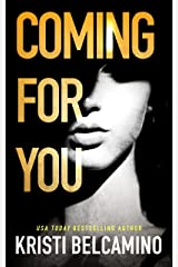 Coming For You: A dark psychological thriller Kindle Edition
