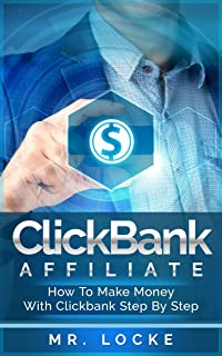 ClickBank Affiliates: How to make money with clickbank step by step (ClickBank Affiliate Program, How To Become Millionaire With ClickBank, ClickBank Success, enless Wealth With ClickBank)