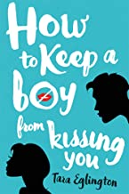 How to Keep a Boy from Kissing You (Aurora Skye, 1)
