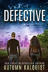 Defective (Fractured Era Book 1) Kindle Edition