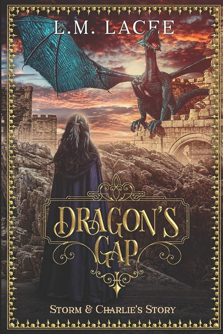 虫批判する九時四十五分DRAGON'S GAP: Storm and Charlie's Story (DRAGON'S GAP SERIES: (Book 3) A Fantasy Paranormal Romance Series: Storm & Charlie's Story)