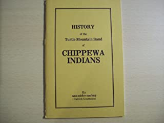 History of the Turtle Mountain Band of Chippewa Indians