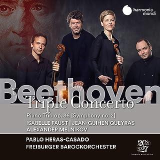 ベートーヴェン : 三重協奏曲 / イザベル・ファウスト、ジャン=ギアン・ケラス、アレクサンドル・メルニコフ、フライブルク・バロック・オーケストラ、パブロ・エラス=カサド (BEETHOVEN : Triple Concerto / Isabe...