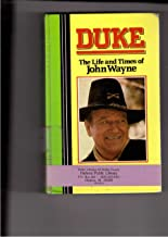 Duke: The Life and Times of John Wayne (Curley Large Print Books)