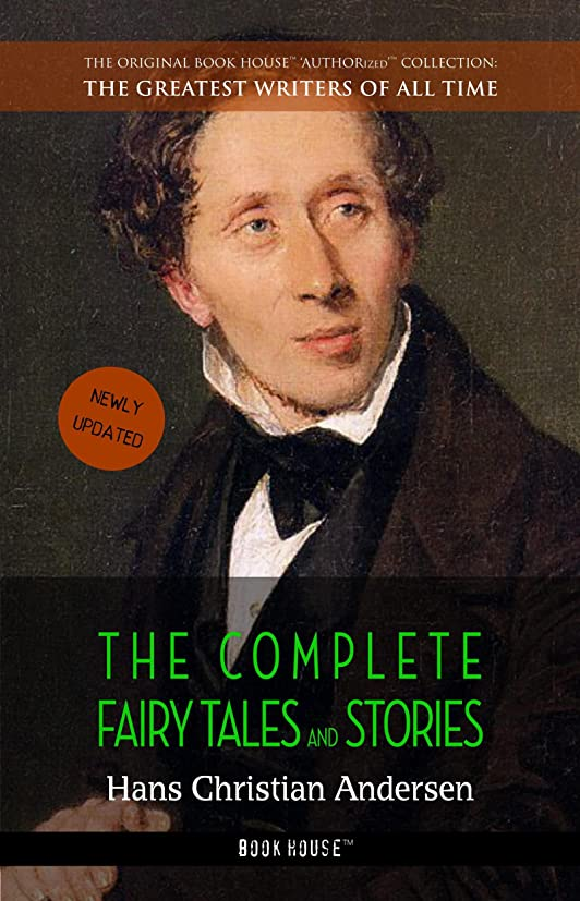 最愛の変更詳細なHans Christian Andersen: The Complete Fairy Tales and Stories (The Greatest Writers of All Time Book 2) (English Edition)