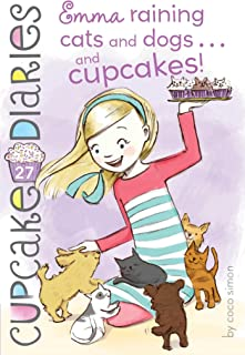 Emma Raining Cats and Dogs . . . and Cupcakes! (27) (Cupcake Diaries)