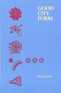 Good City Form (The MIT Press)