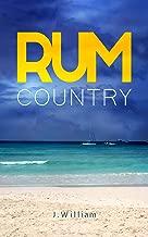 Rum Country: A Caribbean Adventure Novel (Undisturbed Islands Trilogy, Book 1)