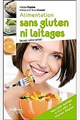 Alimentation sans gluten ni laitages (nouvelle édition) Format Kindle