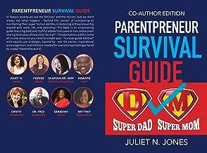 Parentpreneur Survival Guide: Co - Author Edition