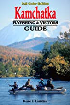 Kamchatka Fly Fishing and Visitors Guide
