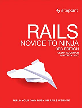 Rails: Novice to Ninja: Build Your Own Ruby on Rails Website