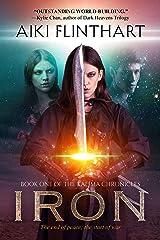 IRON (Kalima Chronicles Book 1) Kindle Edition