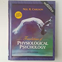Foundations of Physiological Psychology, 6th Edition