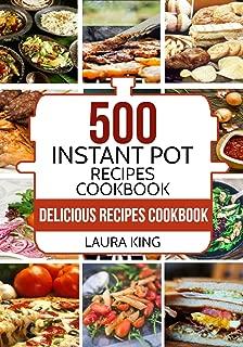 Instant Pot: 500 Delicious Instant Pot Recipes for Busy People: With 2,000 Bonus Crock Pot Recipes