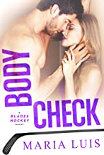 Body Check (Blades Hockey Book 4)