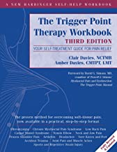 The Trigger Point Therapy Workbook: Your Self-Treatment Guide for Pain Relief (A New Harbinger Self-Help Workbook) (English Edition)