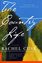 The Country Life: A Novel (English Edition)