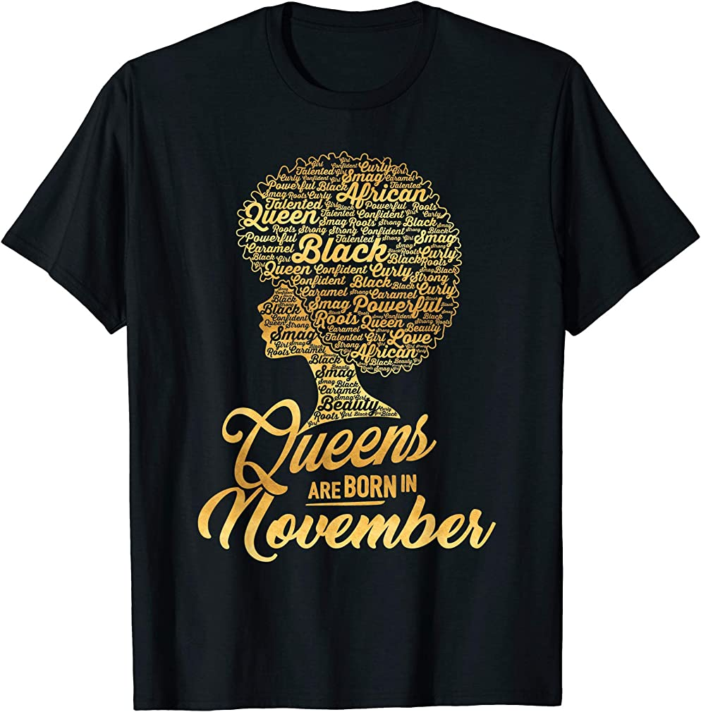 Black Queens Are Born In November Shirt Birthday Gift Tee