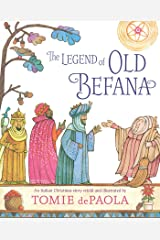 The Legend of Old Befana: An Italian Christmas Story Kindle Edition
