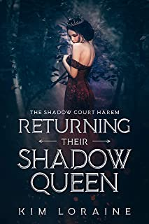 Returning Their Shadow Queen (The Shadow Court Harem Book 3) (English Edition)