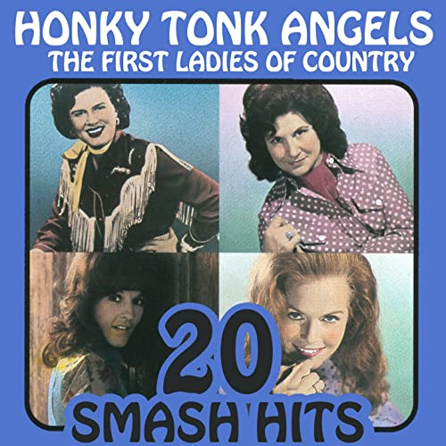 It Wasn't God Who Made Honky Tonk Angels