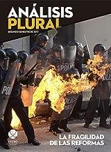 La fragilidad de las reformas (Análisis Plural) (Spanish Edition)