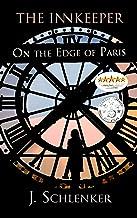 The Innkeeper on the Edge of Paris